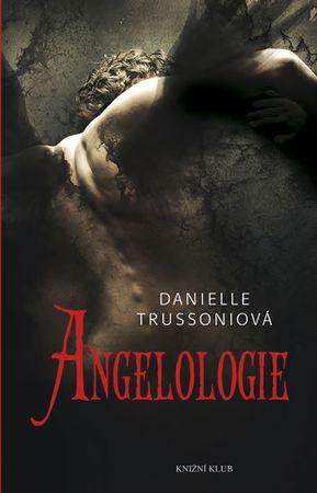 Trussoniová Danielle: Angelologie
