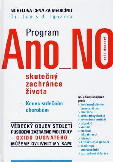 Ignarro Louis J. Dr.: Program Ano - No, skutečný zachránce života