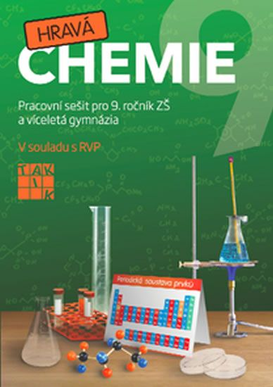 Fuksa Jiří a kolektiv: Hravá chemie 9 - PS pro 9. ročník ZŠ a víceletá gymnázia