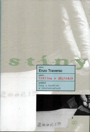 Traverso Enzo: Trhlina v dějinách