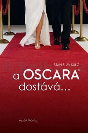 Šulc Stanislav: A Oscara dostává…