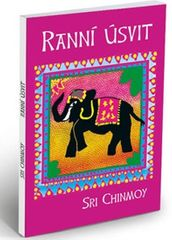 Chinmoy Sri: Ranní úsvit