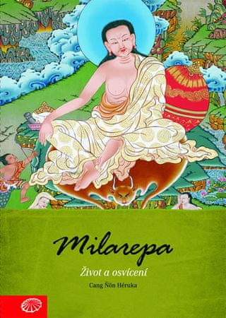 Héruka Cang Ňön: Milarepa - Život a osvícení