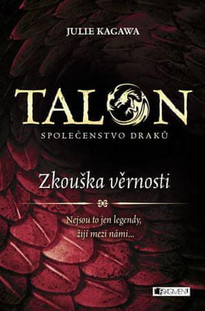 Kagawa Julie: Talon: Společenstvo draků – Zkouška věrnosti