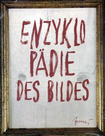 kolektiv: Enzyklopädie des Bildes - Encyklopedie obrazu (něměcky)