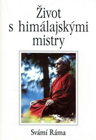 Ráma Svámí: Život s himálajskými mistry