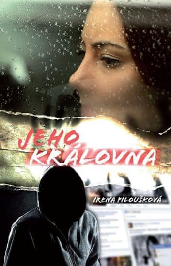 Piloušková Irena: Jeho královna