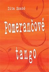 Szabó Dita: Pomerančové tango