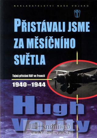Verity Hugh: Přistávali jsme za měsíčního světla