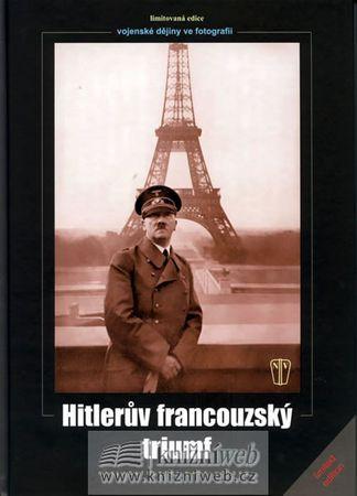 kolektiv autorů: Hitlerův francouzský triumf