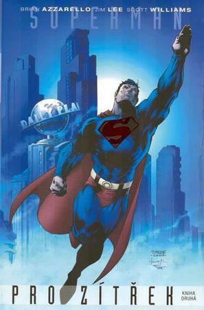 Azzarello,Lee,Williams: Superman pro zítřek 2