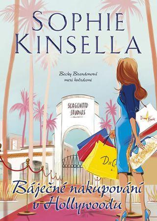 Kinsella Sophie: Báječné nakupování v Hollywoodu