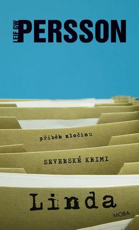 Persson Leif G. W.: Linda - příběh zločinu