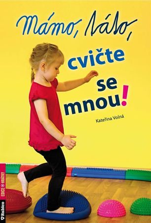 Volná Kateřina: Mámo, táto, cvičte se mnou!