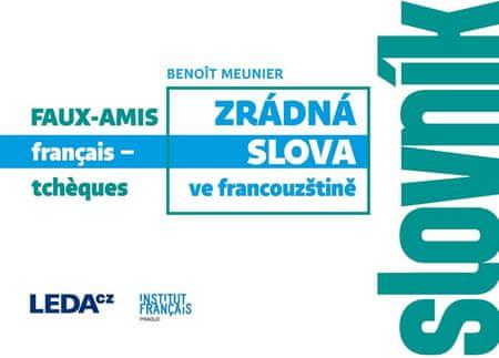 Meunier Benoit: Zrádná slova ve francouzštině