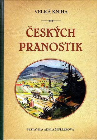 Müllerová Adéla: Velká kniha českých pranostik