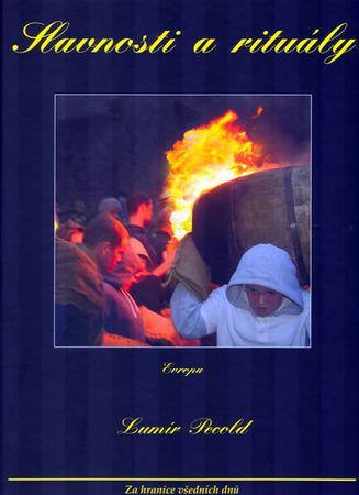 Pecold Lumír: Slavnosti a rituály – Evropa