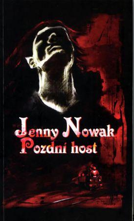 Nowak Jenny: Pozdní host