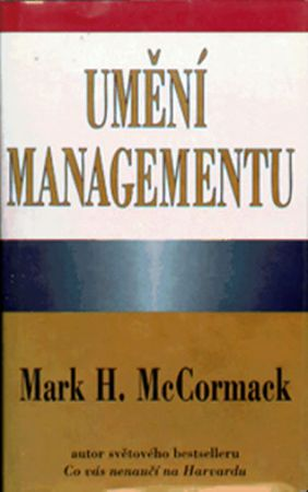 McCormack Mark H.: Umění managementu