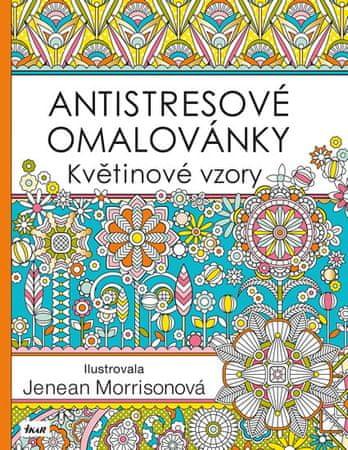 Morrisonová Jenean: Antistresové omalovánky: Květinové vzory