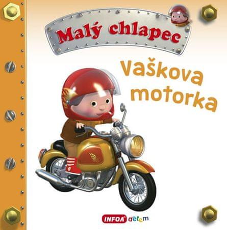 Malý chlapec - Vaškova motorka