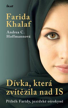 Khalaf Farida, Hoffmannová Andrea C.: Dívka, která zvítězila nad IS - Příběh Faridy, jezídské otroky