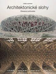Hopkins Owen: Architektonické slohy - Obrazový průvodce