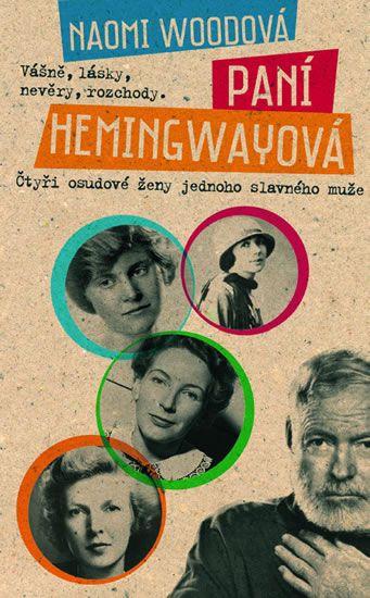 Woodová Naomi: Paní Hemingwayová