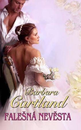 Cartland Barbara: Falešná nevěsta