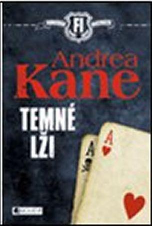 Kane Andrea: Temné lži