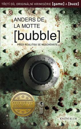 de la Motte Anders: Bubble