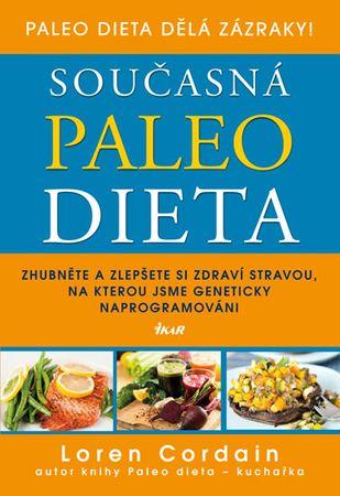 Cordain Loren: Současná paleo dieta - Zhubněte a zlepšete si zdraví stravou, na kterou jsme genetick