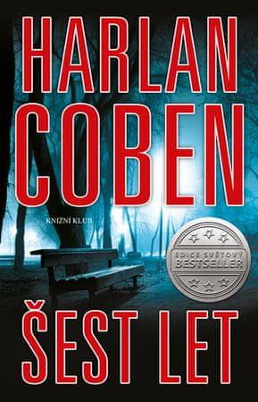 Coben Harlan: Šest let
