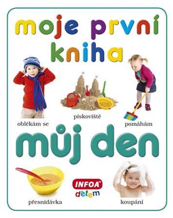 kolektiv autorů: Moje první kniha - Můj den