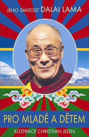 Jeho Svatost Dalajlama: Pro mladé a dětem