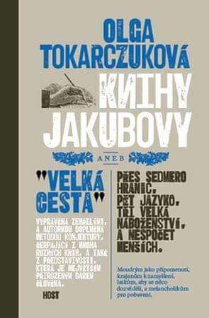 Tokarczuková Olga: Knihy Jakubovy