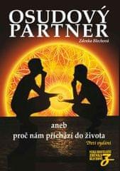 Blechová Zdenka: Osudový partner aneb proč nám přichází do života - 3. vydání