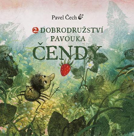 Čech Pavel: Dobrodružství pavouka Čendy 2.