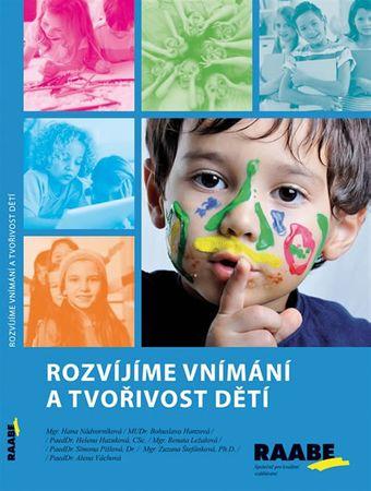 Nádvorníková Hana: Rozvíjíme vnímání a tvořivost dětí