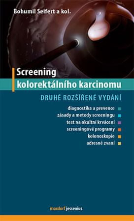 Seifert Bohumil: Screening kolorektálního karcinomu