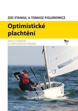 Staniul Zizi, Figlerowicz Thomas,: Optimistické plachtění