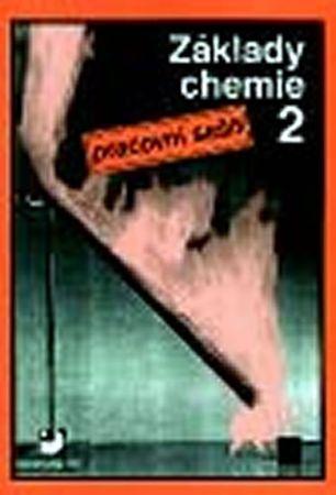 Beneš Pavel: Základy chemie 2 - Pracovní sešit