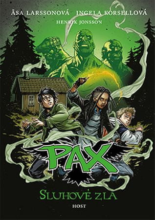 Larssonová Asa, Korsellová Ingela,: Pax 5 - Sluhové zla