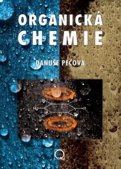 Pečová Danuše: Organická chemie