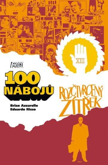 Azzarello Brian, Risso Eduardo,: 100 nábojů 4 – Rozčtvrcený zítřek