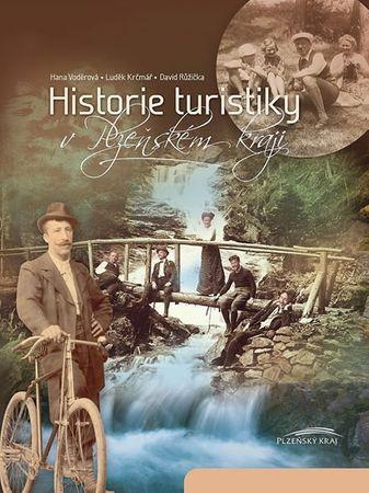 Voděrová a kolektiv Hana: Historie turistiky v Plzeňském kraji