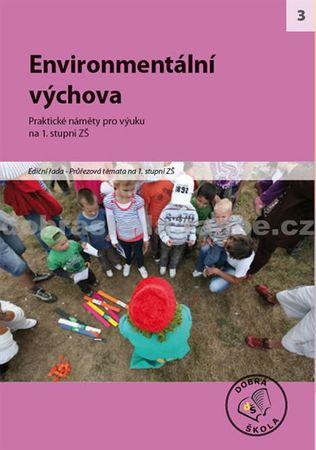 kolektiv autorů: Environmentální výchova