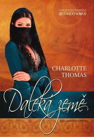 Thomas Charlotte: Daleká země
