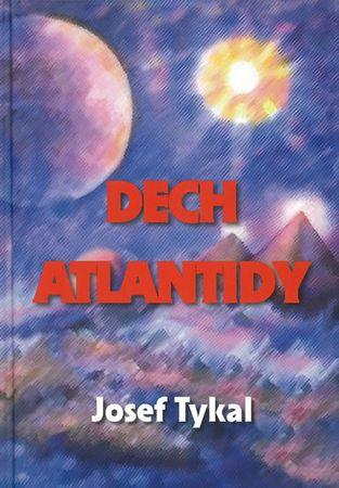 Tykal Josef: Dech Atlantidy