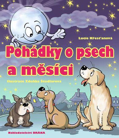 Křesťanová Lucie: Pohádky o psech a měsíci